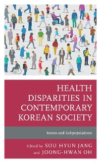 Cover Health Disparities in Contemporary Korean Society