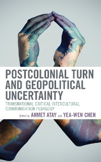 Cover Postcolonial Turn and Geopolitical Uncertainty