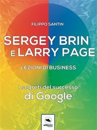 Cover Sergey Brin e Larry Page. Lezioni di business