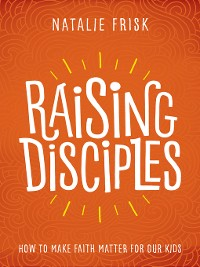 Cover Raising Disciples