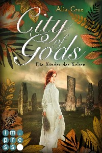 Cover City of Gods. Die Kinder der Kelten