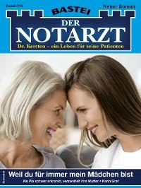 Cover Der Notarzt 394 - Arztroman