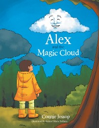 Cover Alex and the Magic Cloud