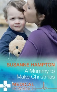 Cover Mummy To Make Christmas (Mills & Boon Medical)