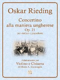 Cover Oskar Rieding - Concertino alla maniera ungherese, op. 21 - Adattamento per violino e chitarra