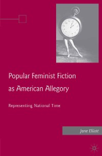 Cover Popular Feminist Fiction as American Allegory