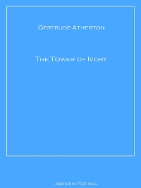 Cover The Tower of Ivory