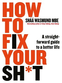 Cover How to Fix Your Sh*t