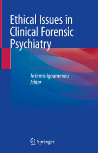 Cover Ethical Issues in Clinical Forensic Psychiatry