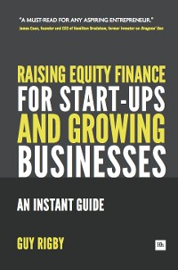 Cover Raising Equity Finance for Start-up and Growing Businesses