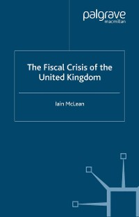 Cover The Fiscal Crisis of the United Kingdom