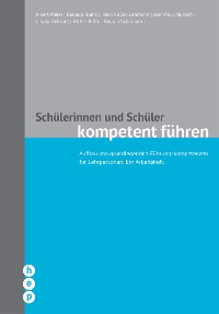 Cover Schülerinnen und Schüler kompetent führen (E-Book, Neuausgabe)