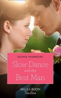 Cover Slow Dance With The Best Man (Mills & Boon Cherish) (Wedding of the Year, Book 1)