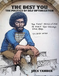 Cover The Best You: The Politics of Self Optimization