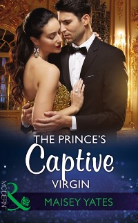 Cover Prince's Captive Virgin (Mills & Boon Modern) (Once Upon a Seduction..., Book 1)