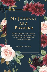 Cover My Journey as a Pioneer
