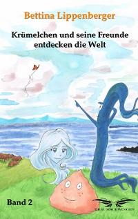 Cover Krümelchen und seine Freunde entdecken die Welt - Band 2