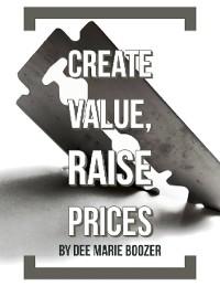 Cover Create Value, Raise Prices