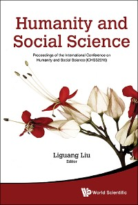 Cover Humanity And Social Science: Proceedings Of The International Conference On Humanity And Social Science (Ichss2016)