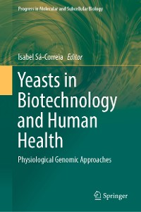 Cover Yeasts in Biotechnology and Human Health
