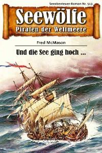 Cover Seewölfe - Piraten der Weltmeere 513