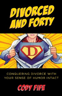 Cover Divorced and Forty