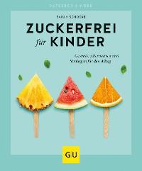 Cover Zuckerfrei für Kinder