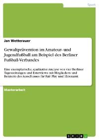 Cover Gewaltprävention im Amateur- und Jugendfußball am Beispiel des Berliner Fußball-Verbandes
