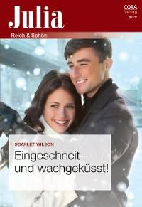 Cover Eingeschneit - und wachgeküsst!