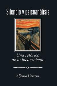 Cover Silencio Y Psicoanálisis