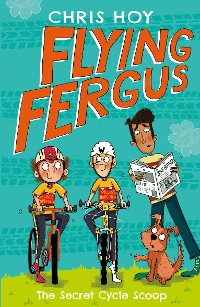 Cover Flying Fergus 9: The Secret Cycle Scoop