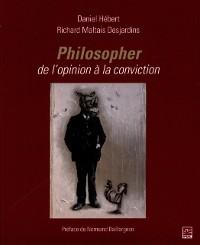 Cover Philosopher, de l'opinion a la conviction