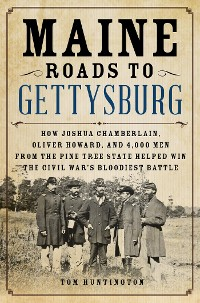 Cover Maine Roads to Gettysburg