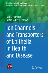 Cover Ion Channels and Transporters of Epithelia in Health and Disease