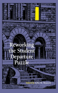 Cover Reworking the Student Departure Puzzle