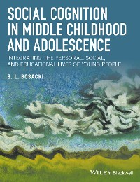 Cover Social Cognition in Middle Childhood and Adolescence