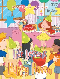 Cover Life Lessons from Happy Haven