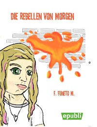 Cover Die Rebellen von Morgen
