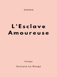 Cover L'Esclave Amoureuse