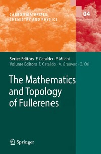 Cover The Mathematics and Topology of Fullerenes