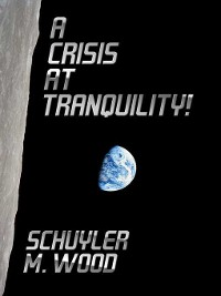 Cover A Crisis at Tranquility!