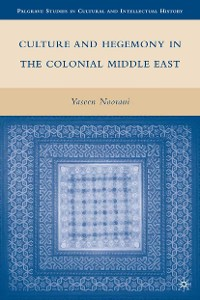 Cover Culture and Hegemony in the Colonial Middle East