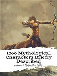 Cover 1000 Mythological Characters Briefly Described