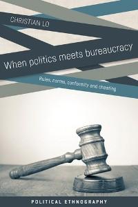 Cover When politics meets bureaucracy