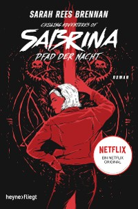 Cover Chilling Adventures of Sabrina: Pfad der Nacht