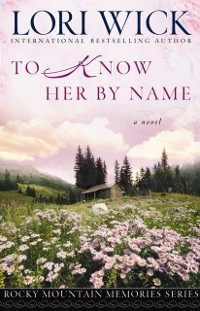 Cover To Know Her by Name