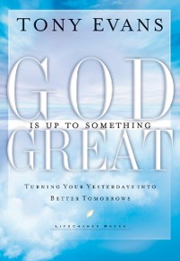 Cover God Is Up to Something Great