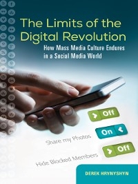 Cover The Limits of the Digital Revolution