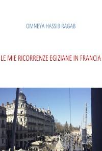 Cover Le mie ricorrenze Egiziane in Francia