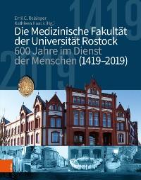 Cover Die medizinische Fakultät der Universität Rostock